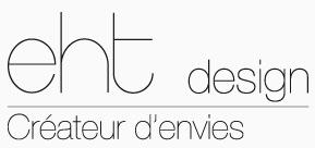 EHT design - Créateur d'envie